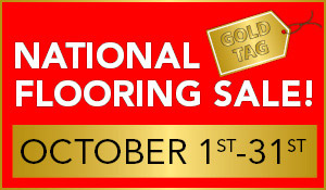 Nationa Gold Tag Flooring Sale now through October 31st!